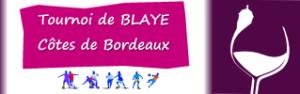Tournoi Loisirs Blaye-Côtes de Bordeaux