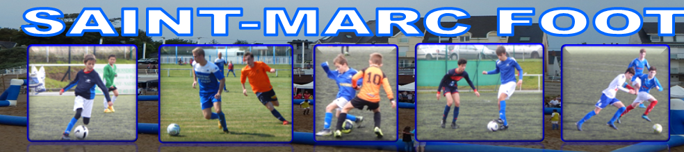 St Marc Football : site officiel du club de foot de Saint-Nazaire - footeo