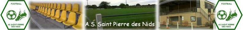 Association Sportive de Saint Pierre des Nids : site officiel du club de foot de ST PIERRE DES NIDS - footeo