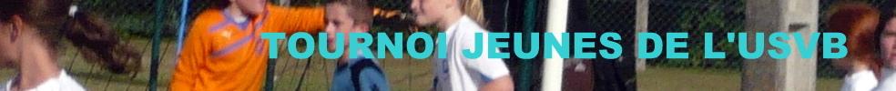 Tournoi Jeunes de l'USVB : site officiel du tournoi de foot de VILLERS BOCAGE - footeo