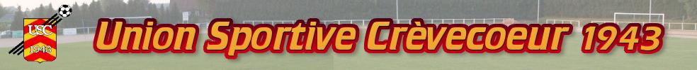 UNION SPORTIVE CRÈVECOEUR : site officiel du club de foot de CREVECOEUR LE GRAND - footeo