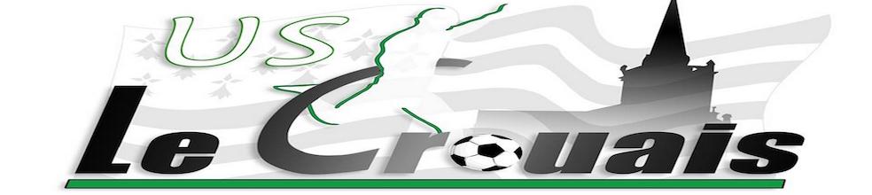 U.S Le Crouais : site officiel du club de foot de LE CROUAIS - footeo