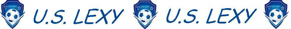 Union Sportive LEXY : site officiel du club de foot de LEXY - footeo