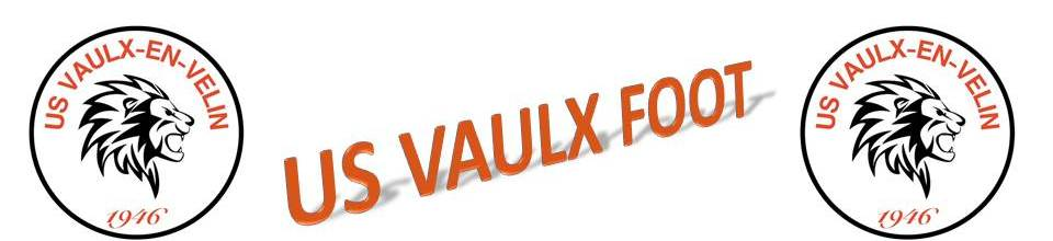 UNION SPORTIF VAULX EN VELIN : site officiel du club de foot de Vaulx-en-Velin - footeo