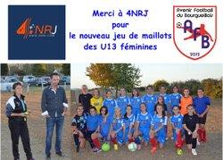 Les U13F ont leur nouveau jeu de maillots !!! merci 4NRJ -  Avenir Football Bourgueillois
