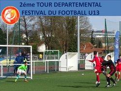 2éme TOUR DEPARTEMENTAL FESTIVAL DU FOOTBALL U13