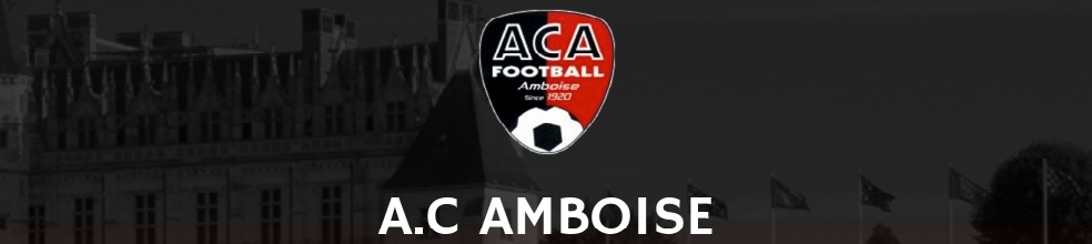 AC AMBOISE FOOTBALL : site officiel du club de foot de amboise - footeo