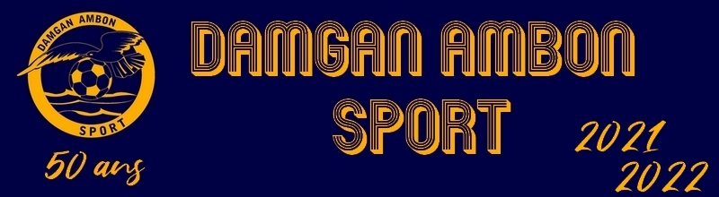 DAMGAN AMBON SPORT : site officiel du club de foot de DAMGAN - footeo