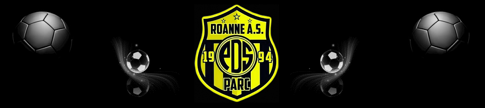 Roanne AS PARC : site officiel du club de foot de ROANNE - footeo