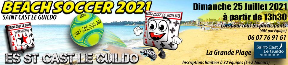 BEACH SOCCER 2018 ST CAST LE GUILDO : site officiel du tournoi de foot de Saint Cast Le Guildo - footeo