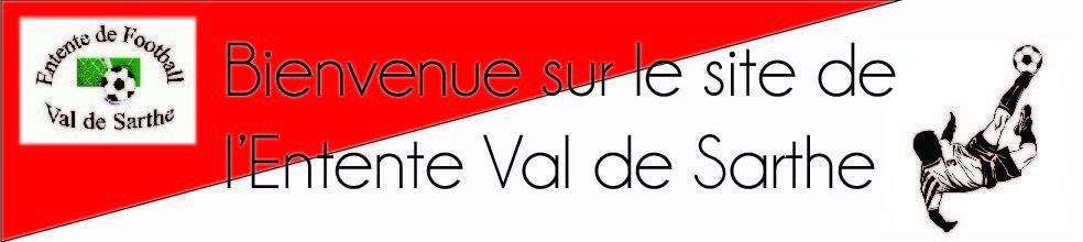 ENTENTE VAL DE SARTHE : site officiel du club de foot de NOYEN SUR SARTHE - footeo