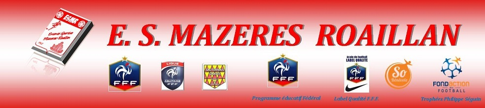 Entente Sportive MAZERES ROAILLAN : site officiel du club de foot de MAZERES - footeo