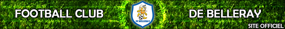 FOOTBALL CLUB DE BELLERAY : site officiel du club de foot de BELLERAY - footeo