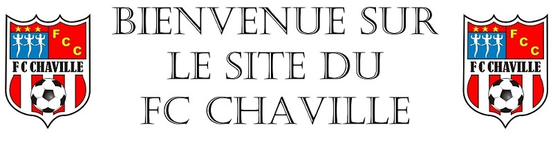 FC CHAVILLE : site officiel du club de foot de CHAVILLE - footeo