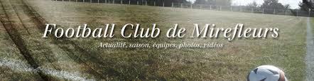 Football Club de Mirefleurs : site officiel du club de foot de Mirefleurs - footeo