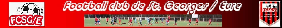 FOOTBALL CLUB DE SAINT GEORGES SUR EURE : site officiel du club de foot de ST GEORGES SUR EURE - footeo