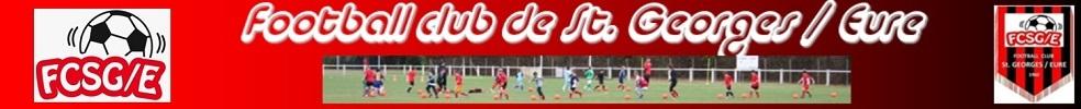FOOTBALL CLUB DE SAINT GEORGES SUR EURE : site officiel du club de foot de ST GEORGES SUR EURE - footeo