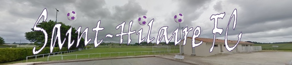 SAINT HILAIRE FC : site officiel du club de foot de ST HILAIRE - footeo