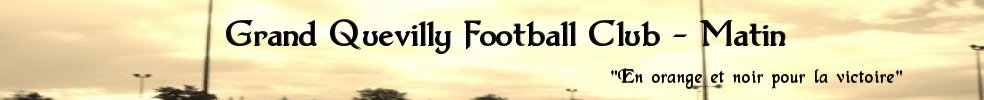 Grand Quevilly Football Club - Matin : site officiel du club de foot de LE GRAND QUEVILLY - footeo
