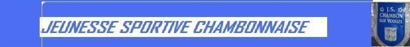 J.S CHAMBON SUR VOUEIZE : site officiel du club de foot de CHAMBON SUR VOUEIZE - footeo