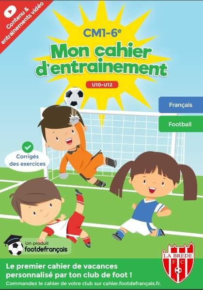Actualité - Cahier d'entraînement foot de français... - club Football LA BREDE FOOTBALL CLUB ...