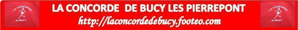 La Concorde de Bucy : site officiel du club de foot de BUCY LES PIERREPONT - footeo