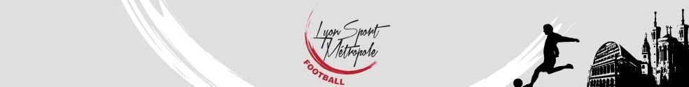 Lyon Sport Métropole : site officiel du club de foot de LYON - footeo