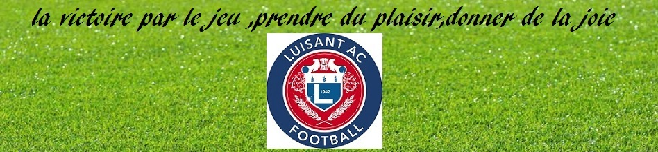 LUISANT AC : site officiel du club de foot de LUISANT - footeo