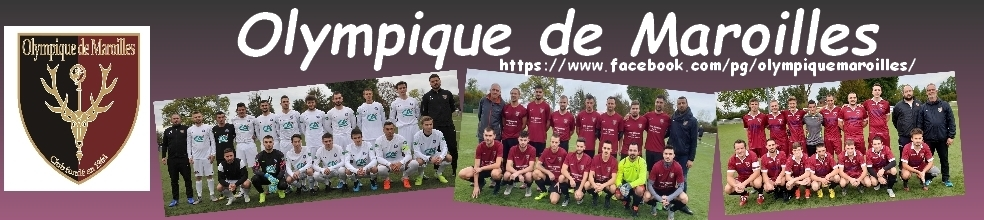 OLYMPIQUE DE MAROILLES : site officiel du club de foot de MAROILLES - footeo