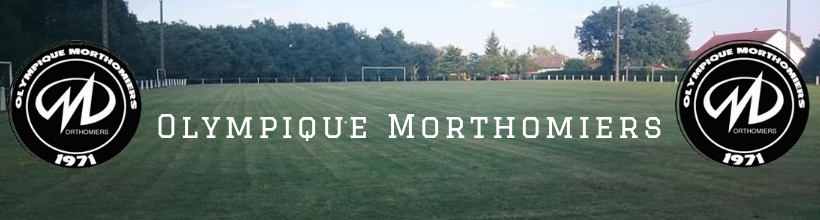 Olympique Morthomiers : site officiel du club de foot de MORTHOMIERS - footeo