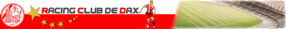 RACING CLUB DE DAX : site officiel du club de foot de DAX - footeo