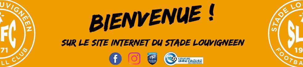 STADE LOUVIGNÉEN FOOTBALL CLUB : site officiel du club de foot de Louvigné-de-Bais - footeo