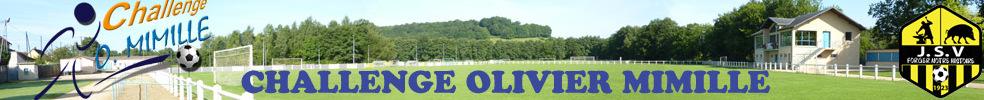 Challenge Olivier MIMILLE : site officiel du tournoi de foot de VRIGNE AUX BOIS - footeo