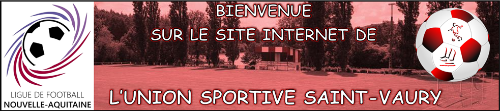 Union Sportive Saint Vaury : site officiel du club de foot de ST VAURY - footeo