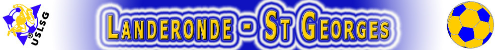 UNION SPORTIVE LANDERONDE-SAINT GEORGES : site officiel du club de foot de LANDERONDE - footeo