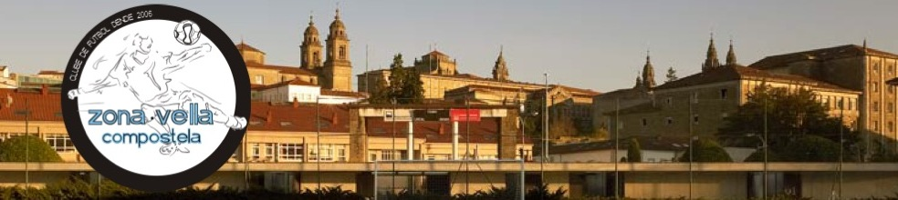 Zona Vella CF : sitio oficial del club de fútbol de Santiago de Compostela - footeo